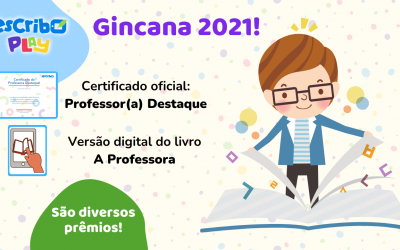 Escribo Play Gincana de Aprendizagem 2021: ganhadores serão divulgados no decorrer dos próximos meses!